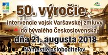 50. výročie intervencie vojsk Varšavskej zmluvy do bývalého Československa